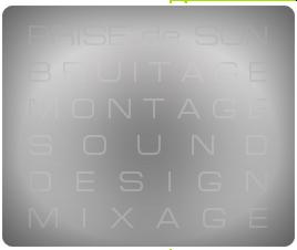 Prise  de son bruitage montage sound design mixage